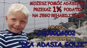 """KRS 000 000 4502; cel szczegółowy: Adam Golik. Podopieczny Stowarzyszenia Dzieciom Niepełnosprawnym """"Świetlik""""."""